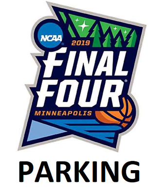 Final Four Reserved Parking Passes - Semifinals 4/6/2019 - NCAA Men's Basketball