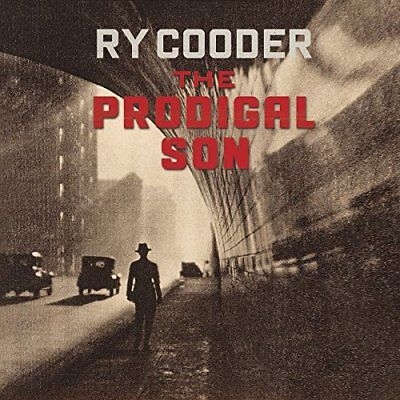THE PRODIGAL SON Ry Cooder Audio CD