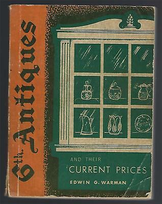 Sixth Antiques And Prices 1961 Edwin G. Warman PB