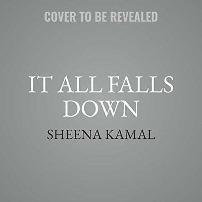 It All Falls Down Kamal, Sheena/  (Narrator)