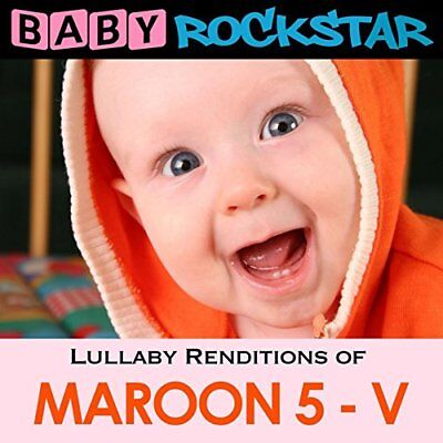 Lullaby Renditions Of Maroon 5 - V Baby Rockstar Audio CD