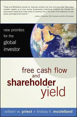 Free Cash Flow and Shareholder Yield: New Priorities for the Global Investor, Mc