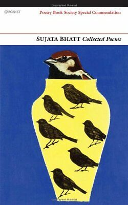 Collected Poems New Paperback Book Sujata Bhatt