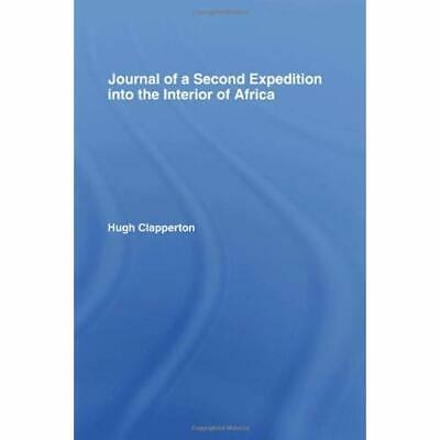 Journal of a Second Expedition into the Interior of Africa from the Bight of Ben