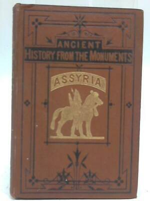 Ancient History From The Monuments. Assyria (George Smith - 1111) (ID:48225)