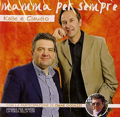 Audio Cd Kalle E Claudio - Mamma Per Sempre