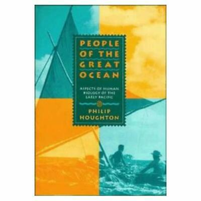 People of the Great Ocean: Aspects of Human Biology of the Early Pacific Philip