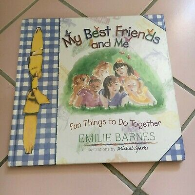 Emilie Barnes. My Best Friends And Me. Hardcover. 0736901213
