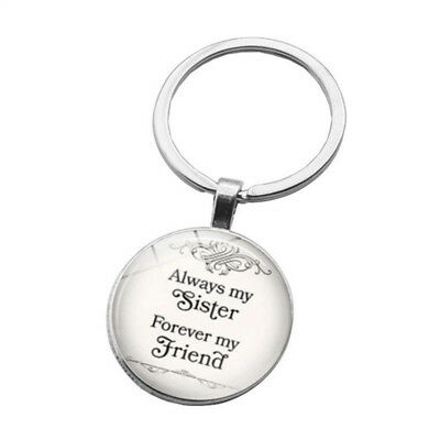 Always My Sister Forever My Friend Quote Friendship Round Pendant  Key Chain DP