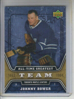 06/07 UD S2 Toronto Maple Leafs Johnny Bower All-Time Greatest card #ATG28