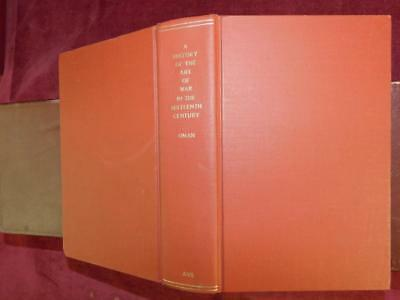 HISTORY of ART of WAR in 16th CENTURY by CHARLES OMAN/MAPS & PLATES/ RARE 1979