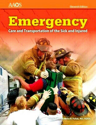 Emergency Care and Transportation of the Sick and Injured 11th // PDF //