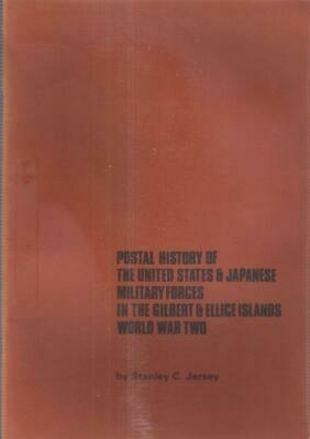 b234 POSTAL HISTORY OF USA & JAPAN FORCES in GILBERET & ELLICE ISLANDS IN WWII