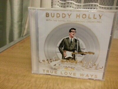 Buddy Holly With The Royal Philharmonic Orchestra -  True Love Ways (Cd Sealed)