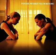 Without You I'm Nothing von Placebo   CD   Zustand gut