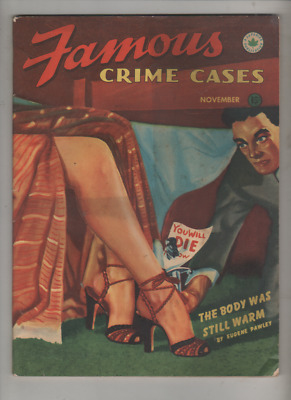 FAMOUS CRIME CASES NOVEMBER 1946 VOL.6 No.11 (TRUE RECORDS FROM OFFICAL FILES