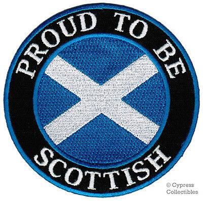 PROUD TO BE SCOTTISH embroidered iron-on PATCH SCOTLAND FLAG ST ANDREWS CROSS