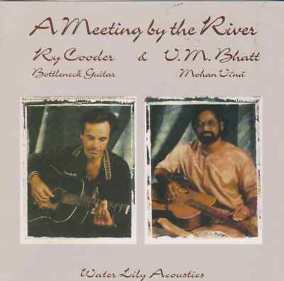 Ry Cooder & V.M. Bhatt A Meeting By The River CD