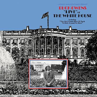 Buck Owens Live At The White House Cd Brand New