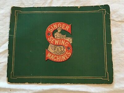 Early Vintage Singer Sewing Machine Catalog Shows Machines & Cabinets Undated