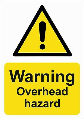 Warning Overhead Hazard A5/A4/A3 Sticker/Foamex  Site Sign / Safety Sign
