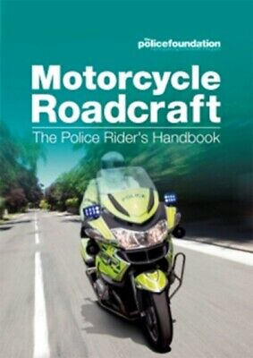 Motorcycle roadcraft: the police rider's handbook (Paperback), Ma...