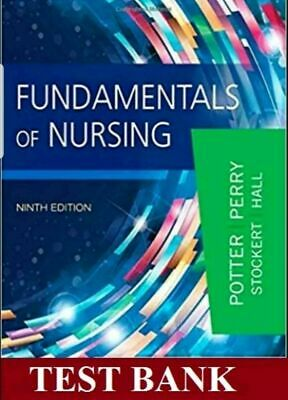 Fundamentals of Nursing 9th Edition Test Bank {PDF} **INSTANT DELIVERY**