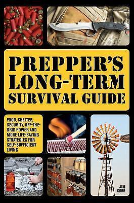 Preppers: Prepper's Long-Term Survival Guide : Food, Shelter, Security,.. [PDF]