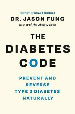 The Diabetes Code Prevent and Reverse Type 2 Diabetes by Jason Fung Paperback