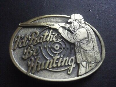 I'd Rather be Hunting Belt Buckle... BEAUTIFUL!  Made in USA!  Brass plated