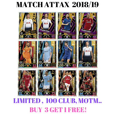 Match Attax 2018/19 18/19 2+1 Free,Man Of The Match 100 Clubs, Limited Editions