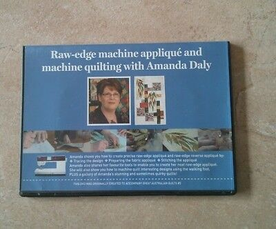 RAW-EDGE MACHINE APPLIQUE AND MACHINE QUILTING with AMANDA DALY DVD ~ NEW