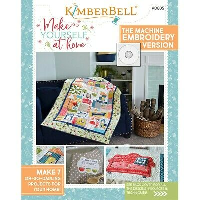 Kimberbell Make Yourself At Home Embroidery Machine Embroidery Version
