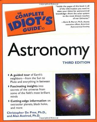 Complete Idiot's Guide to Astronomy (Complete Idiot's Guides (Lifestyle Paperb,