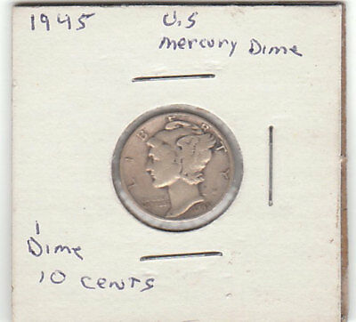 1945 - 10 Cent Mercury Dime - 90% Silver Philadelphia Mint - Winged Liberty Head