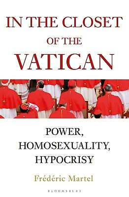 In the Closet of the Vatican Power Homosexuality by Frederic Martel Hardcover