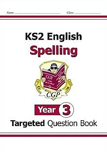 KS2 English Targeted Question Book: Spelling - Year 3