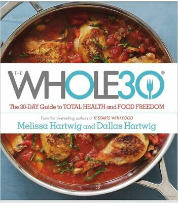 The Whole30- The 30 Day Guide to Total Health and Food Freedom*INSTANT DELIVERY*