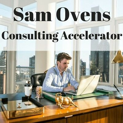 Sam Ovens – Consulting Accelerator 2018 ** none refundable ***