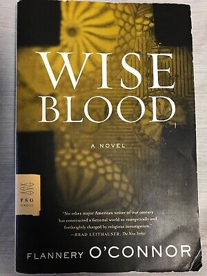 FSG Classics: Wise Blood by Flannery O'Connor (2007, Paperback)