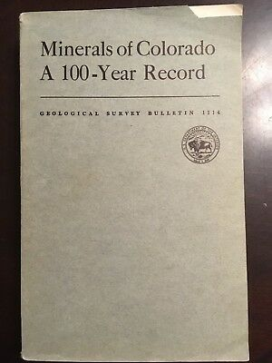 Map & Book - Minerals Of Colorado - A 100 Year Record Geological Survey Bulletin