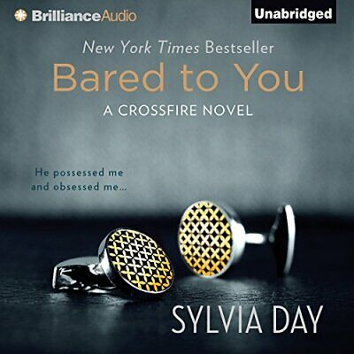 Bared to You: A Crossfire Novel, Book 1 by Sylvia Day (Audiobook)