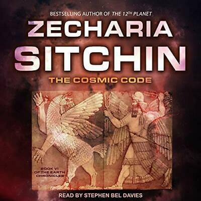 The Cosmic Code: Earth Chronicles Series, Book 6 by Zecharia Sitchin (Audiobook)