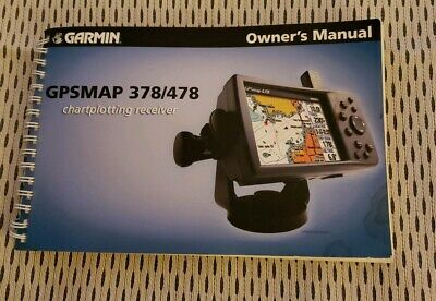 OWNER'S MANUAL FOR Garmin GPSMAP 378/ 478 GPS