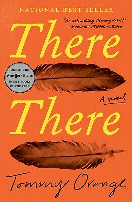 There There A novel by Tommy Orange Hardcover FREE SHIPPING NEW