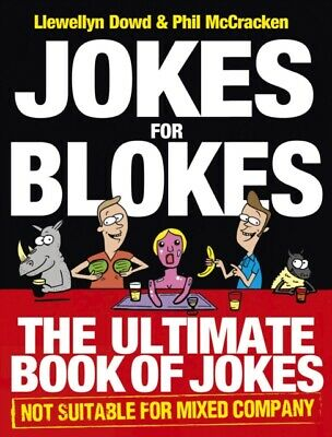 Jokes for Blokes: The Ultimate Book of Jokes not Suitable for Mix...