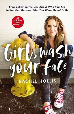 Girl, Wash Your Face Stop Believing the Lies by Rachel Hollis Hardcover NEW