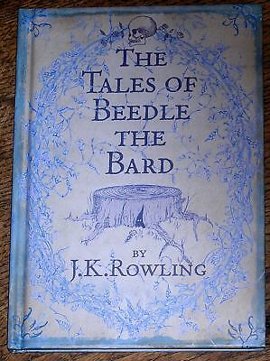 Harry Potter - The Tales of Beedle the Bard - J K Rowling Bloomsbury 1st edition