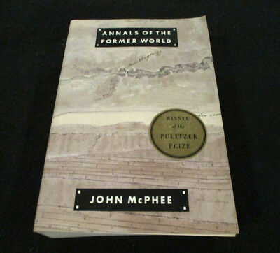 Annals of the Former World by McPhee, John  Geological book