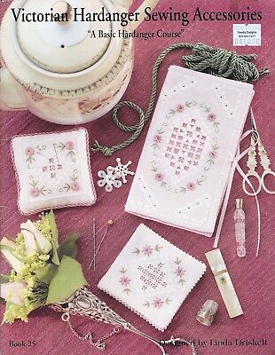 VICTORIAN HARDANGER SEWING ACCESSORIES Embroidery Book 25 ©1992 Linda Driskell